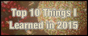 Top10ThingsILearnedIn2015_2Preview